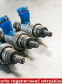 Czy warto regenerować wtryskiwacze benzyny?