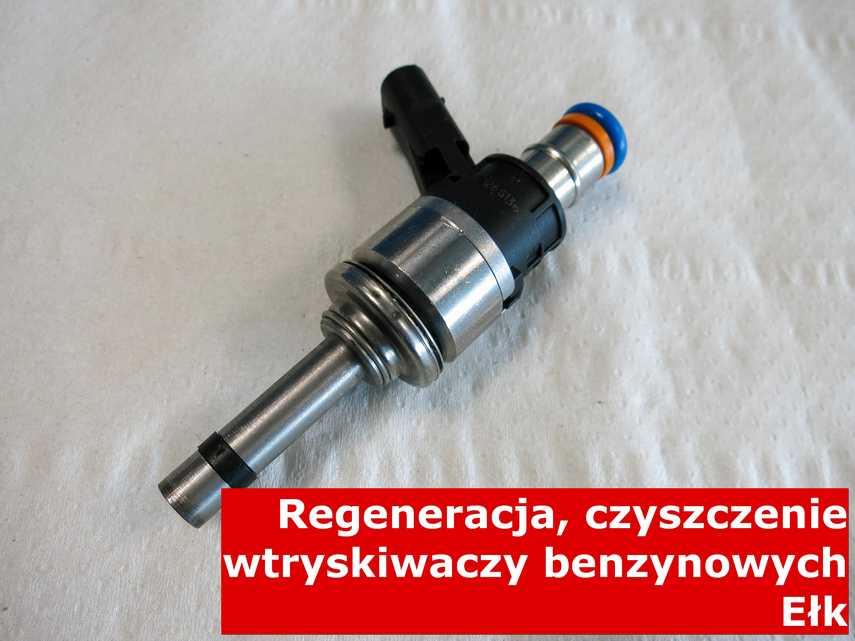 Wtrysk benzyny z Ełku po regeneracji, zrewitalizowany przy pomocy specjalnego sprzętu