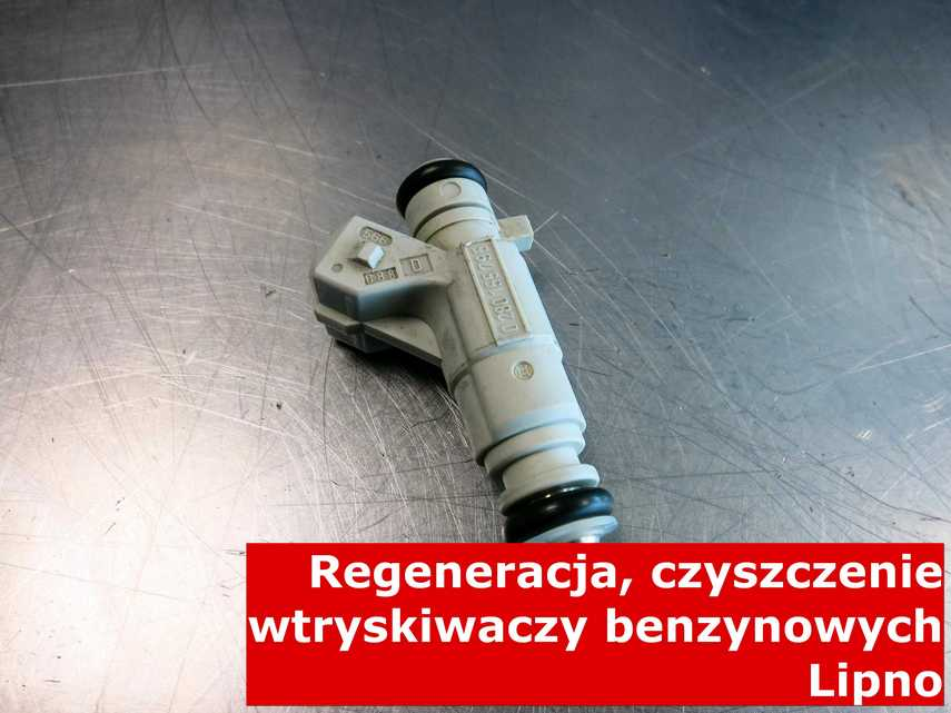 Wtrysk benzynowy w Lipnie po czyszczeniu, naprawiony na nowoczesnym sprzęcie